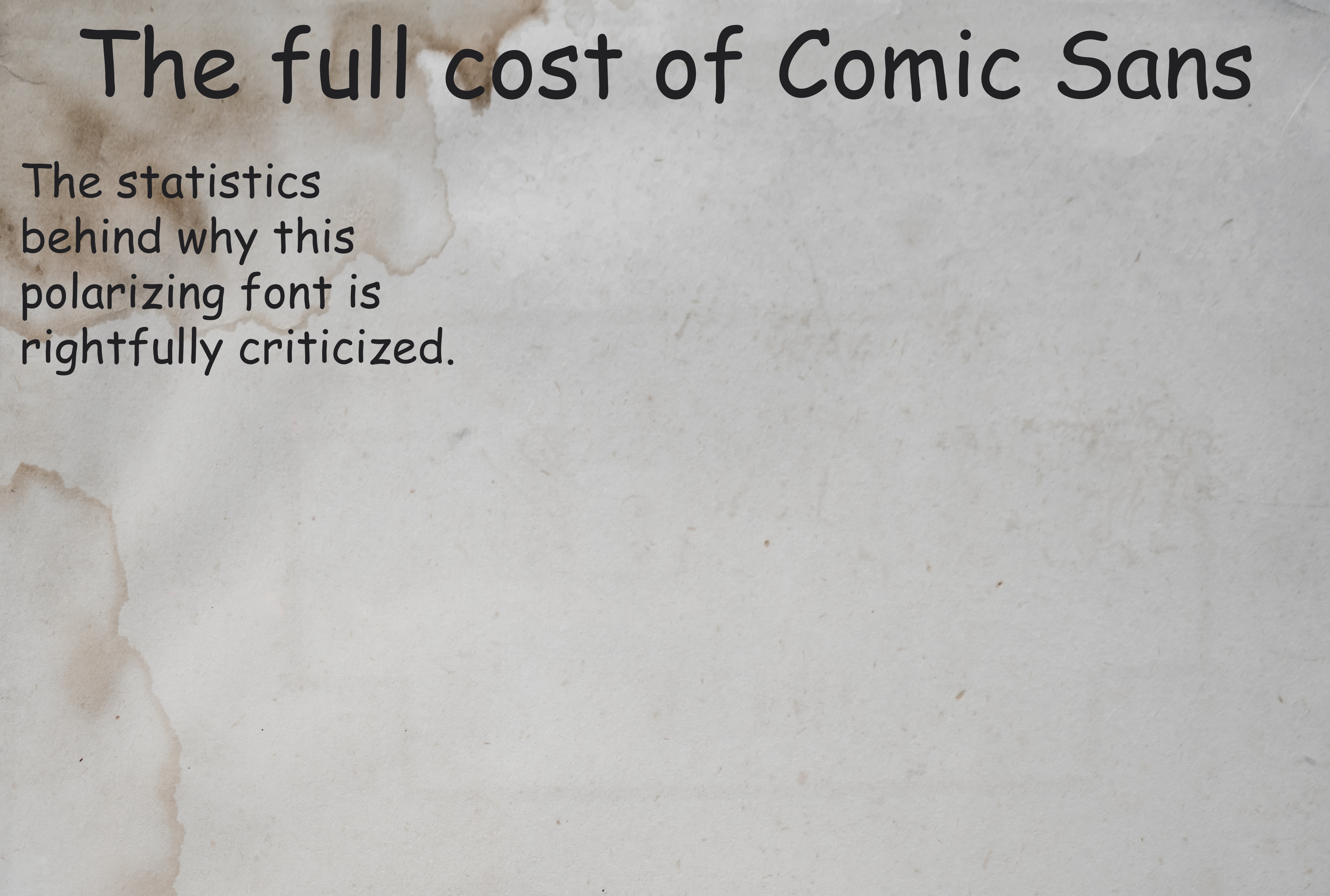 The Cost of Comic Sans